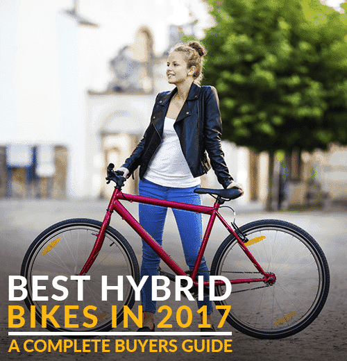 Best Hybrid Bikes In 2017 – A Complete Buyers Guide ...