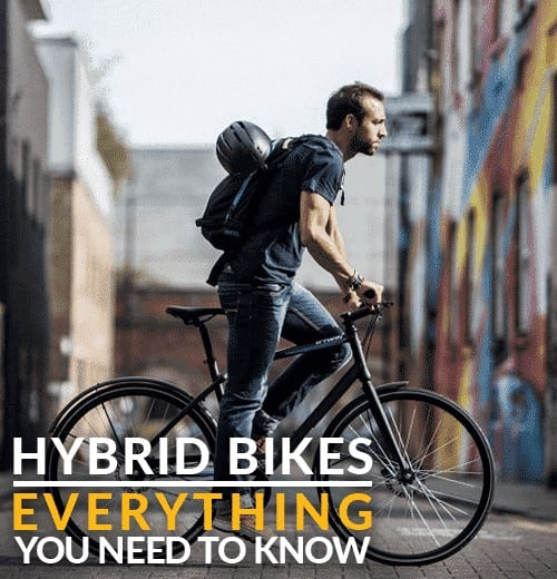 Everything You Need To Know About Hybrid Bikes