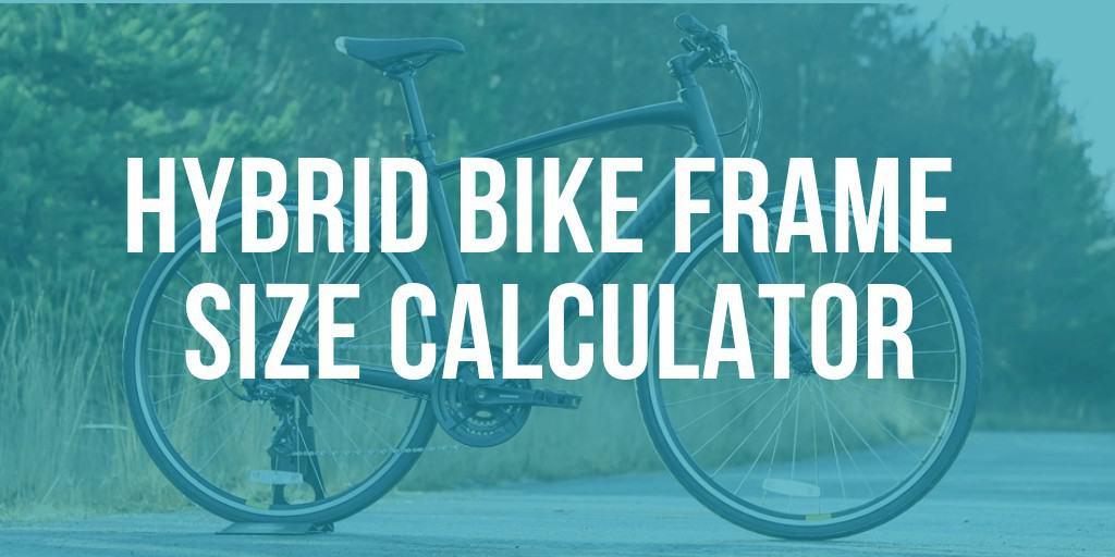 hibrid bike frame size calculator
