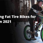 Amazing Fat Tire Bikes for Sales in 2021 for Every Rider