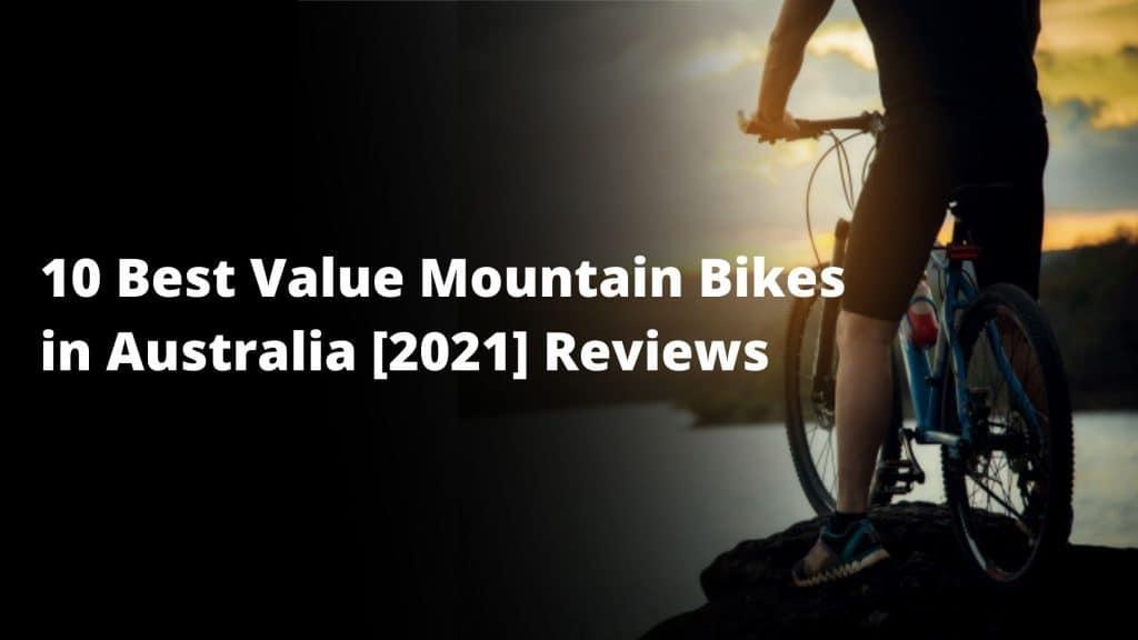 10 Best Value Mountain Bikes in Australia [2021] Reviews