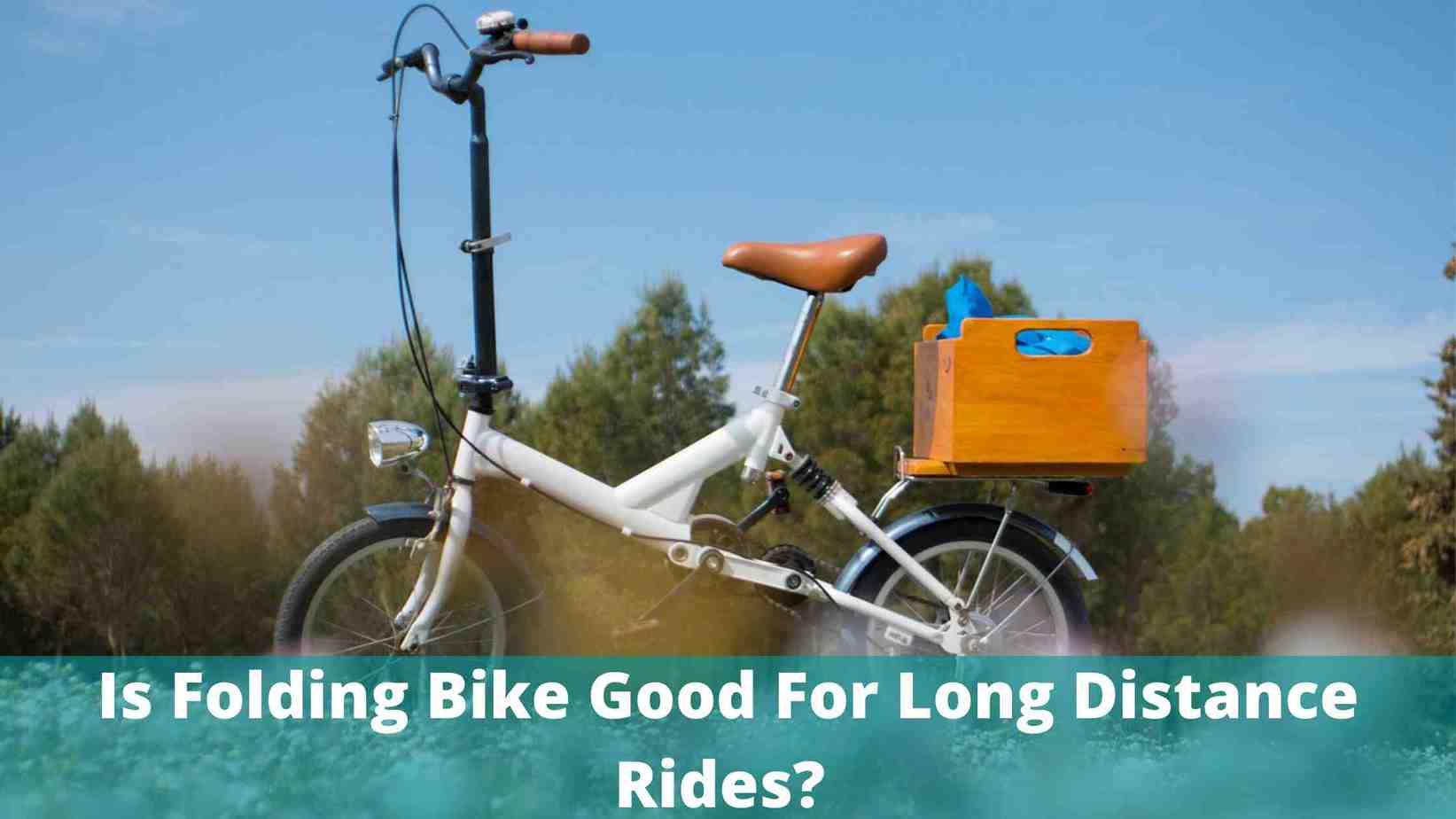 folding bikes for long rides