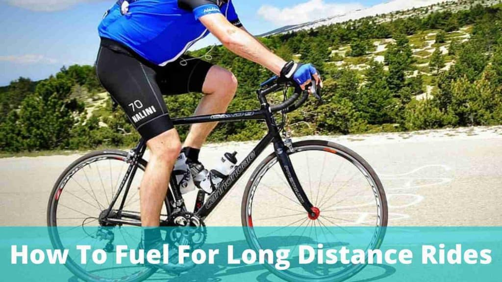 How To Fuel For Long Distance Rides
